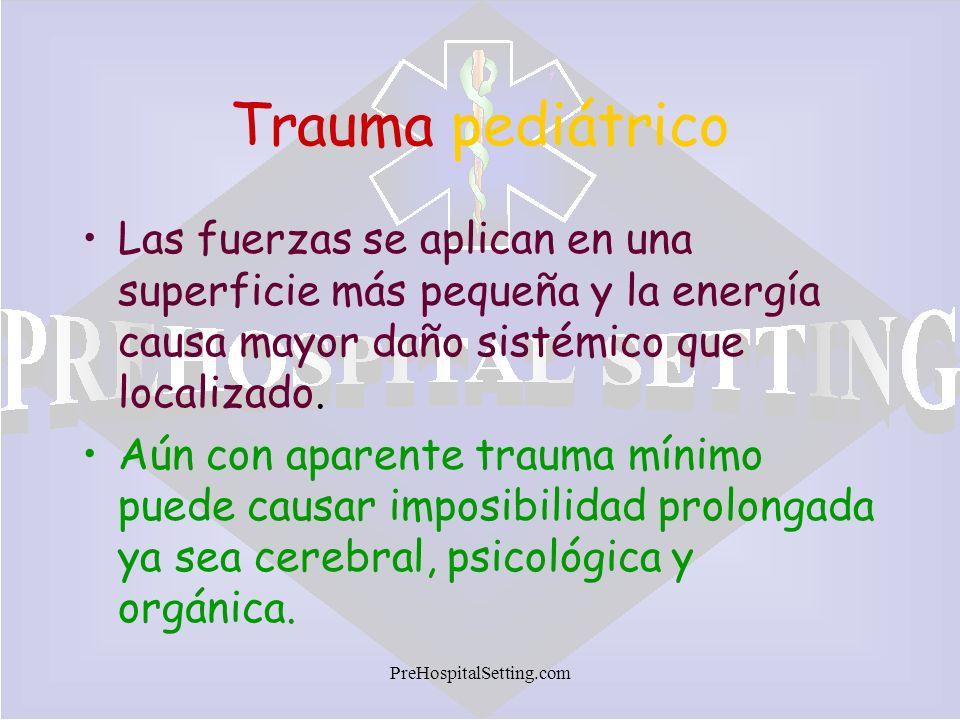 Trauma pediátrico Las fuerzas se aplican en una superficie más pequeña y la energía causa mayor daño sistémico que localizado.