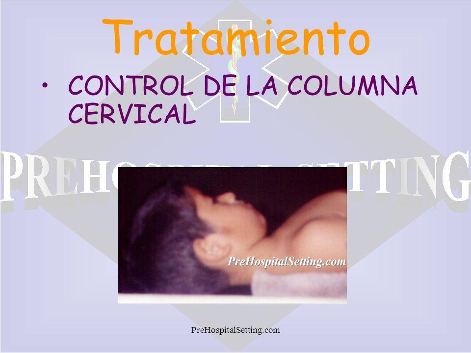 Tratamiento CONTROL DE LA COLUMNA CERVICAL PreHospitalSetting.com