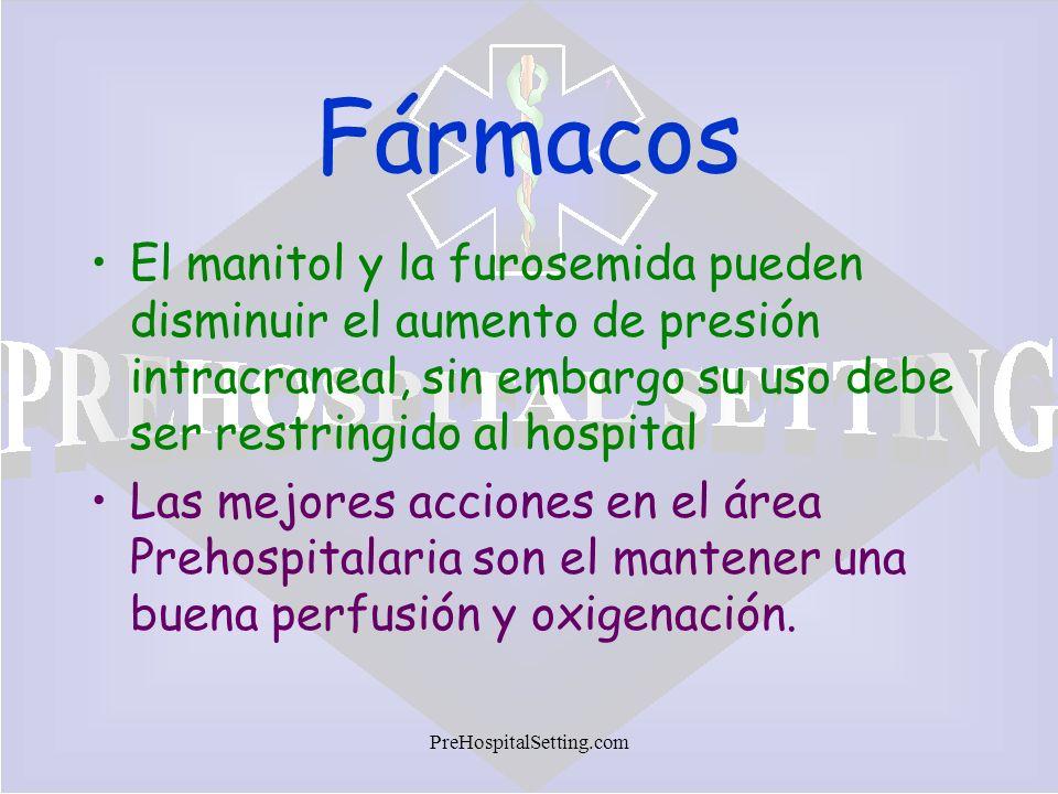 FármacosEl manitol y la furosemida pueden disminuir el aumento de presión intracraneal, sin embargo su uso debe ser restringido al hospital.