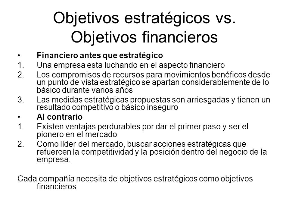 Objetivos estratégicos vs. Objetivos financieros