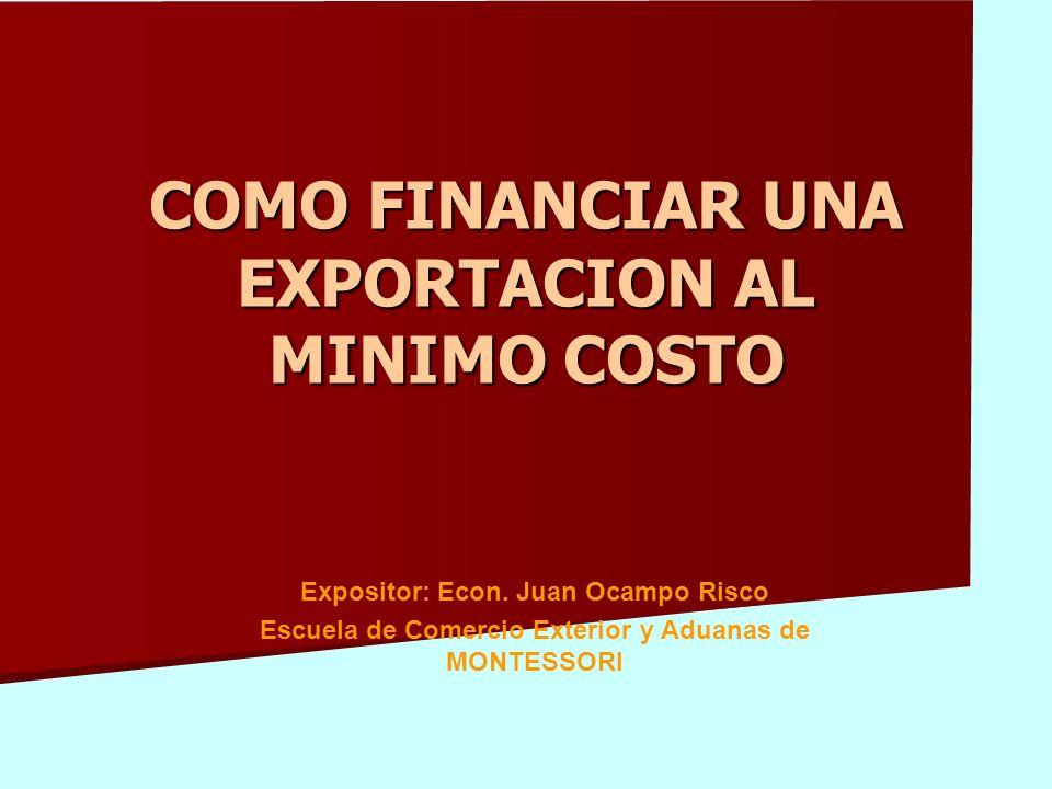 COMO FINANCIAR UNA EXPORTACION AL MINIMO COSTO
