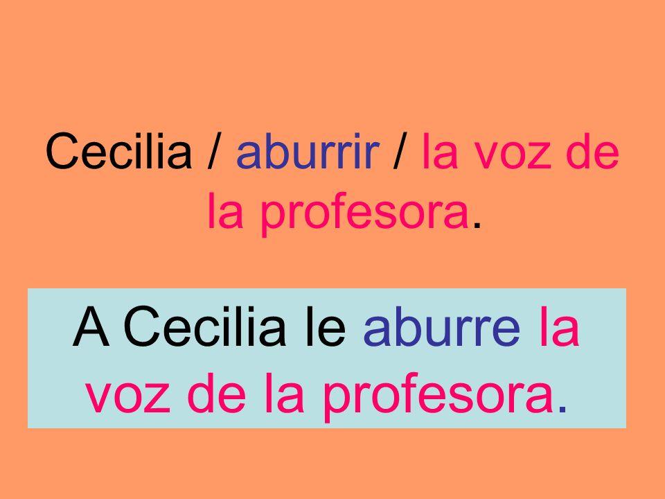 A Cecilia le aburre la voz de la profesora.