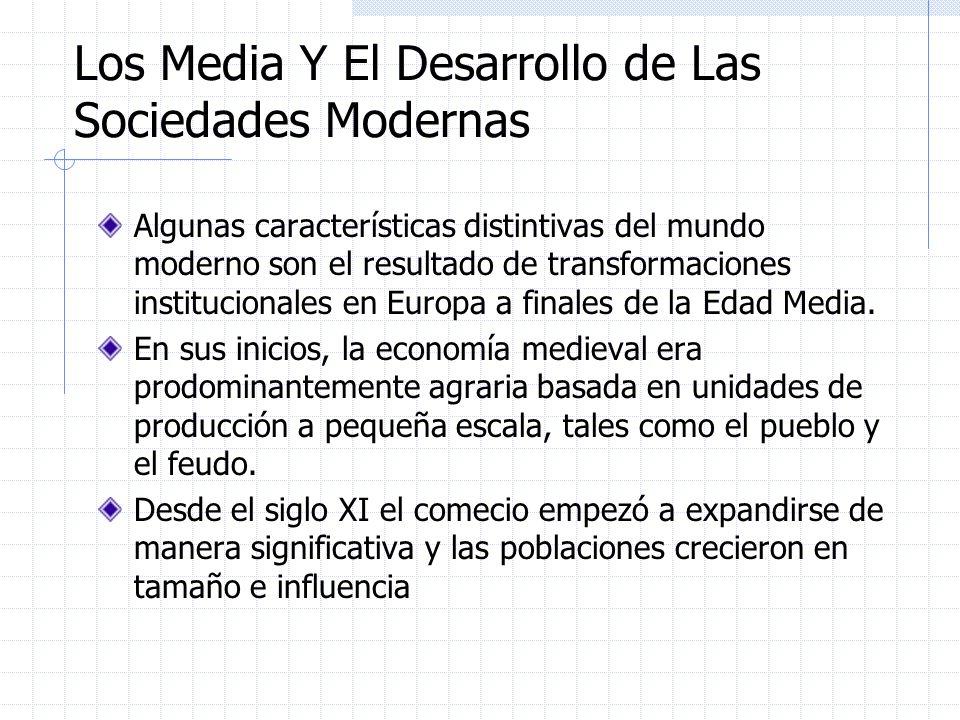 Los Media Y El Desarrollo de Las Sociedades Modernas