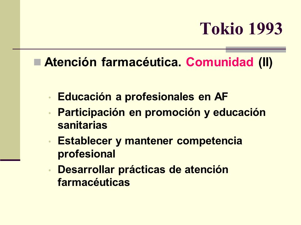 Tokio 1993 Atención farmacéutica. Comunidad (II)