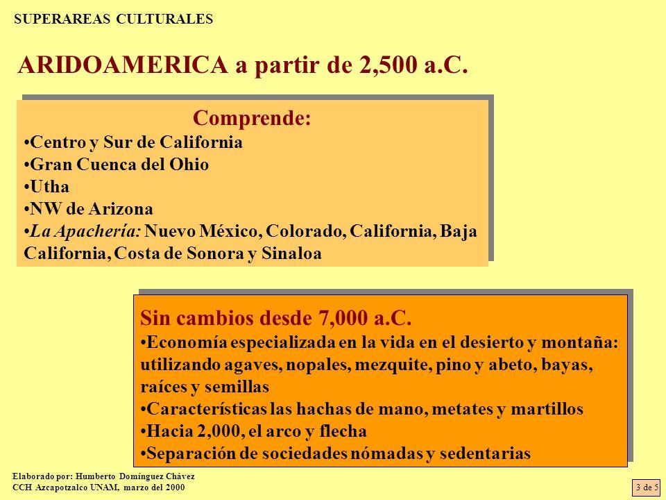 SUPERAREAS CULTURALES ARIDOAMERICA a partir de 2,500 a.C.