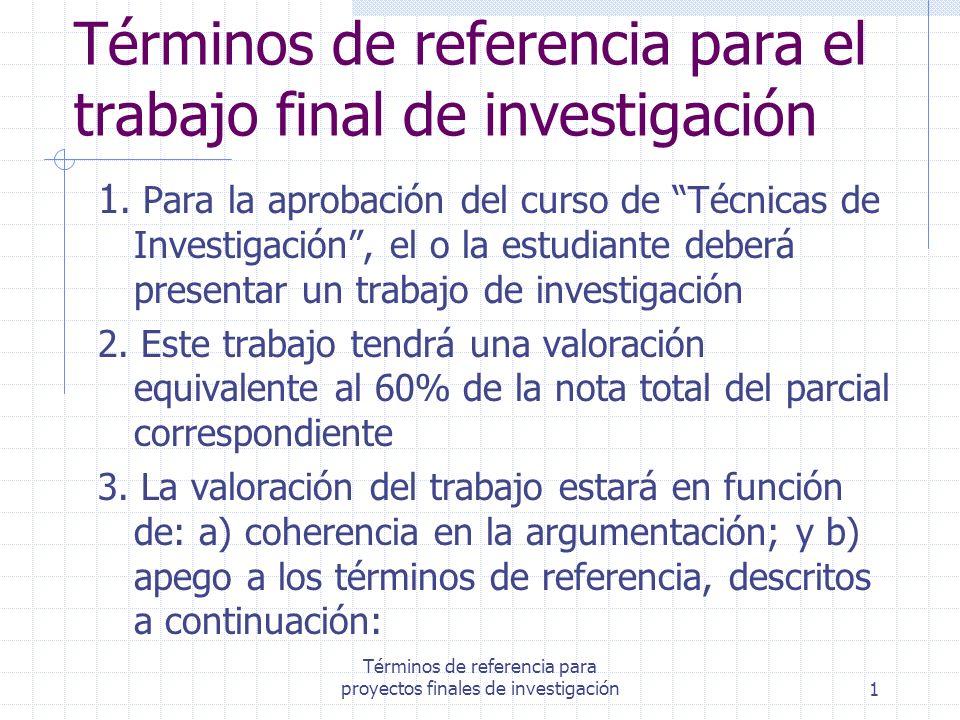 Términos de referencia para el trabajo final de investigación