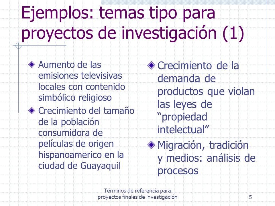 Ejemplos: temas tipo para proyectos de investigación (1)