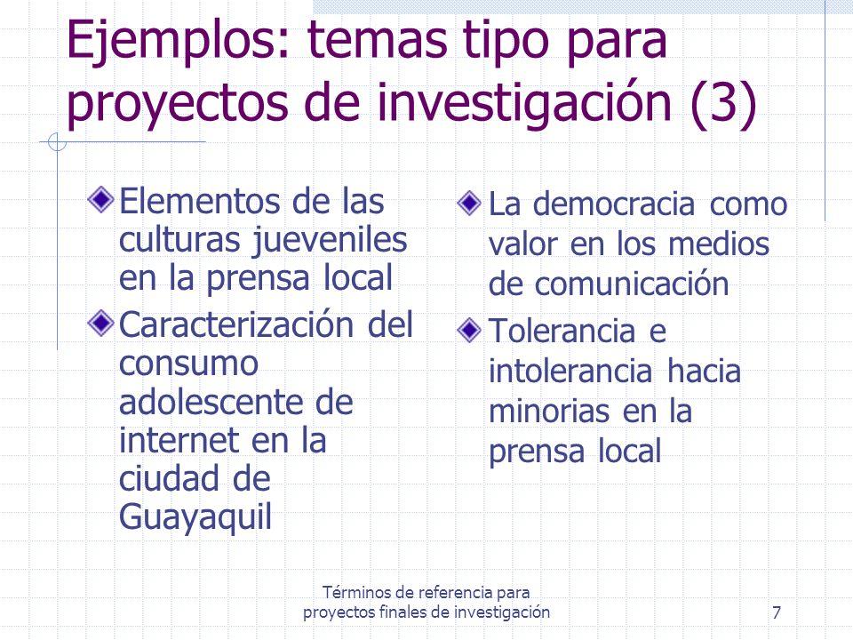 Ejemplos: temas tipo para proyectos de investigación (3)