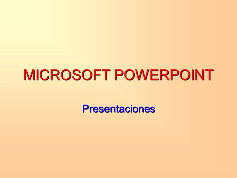 MICROSOFT POWERPOINT Presentaciones Hola como estás…