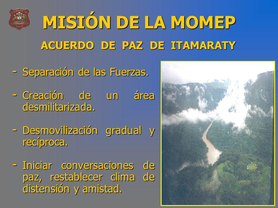 MISIÓN DE LA MOMEP ACUERDO DE PAZ DE ITAMARATY