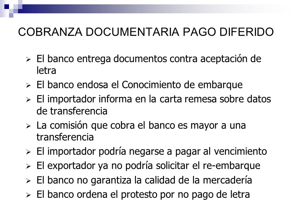 COBRANZA DOCUMENTARIA PAGO DIFERIDO