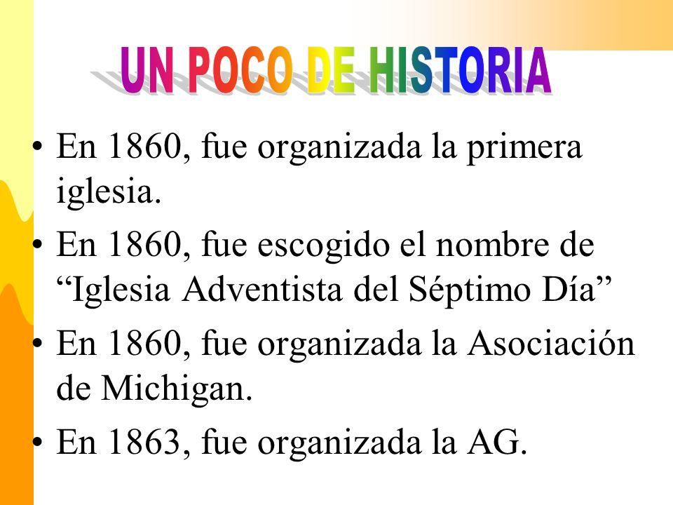 En 1860, fue organizada la primera iglesia.