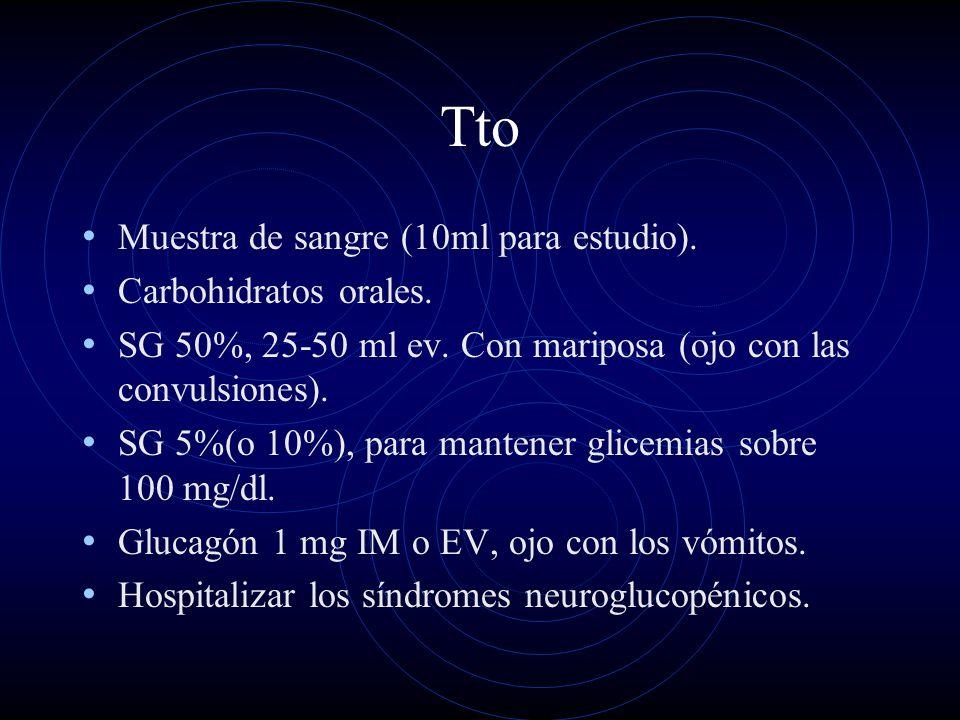 Tto Muestra de sangre (10ml para estudio). Carbohidratos orales.