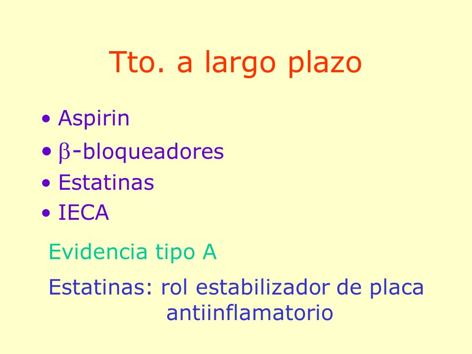 Tto. a largo plazo -bloqueadores Aspirin Estatinas IECA