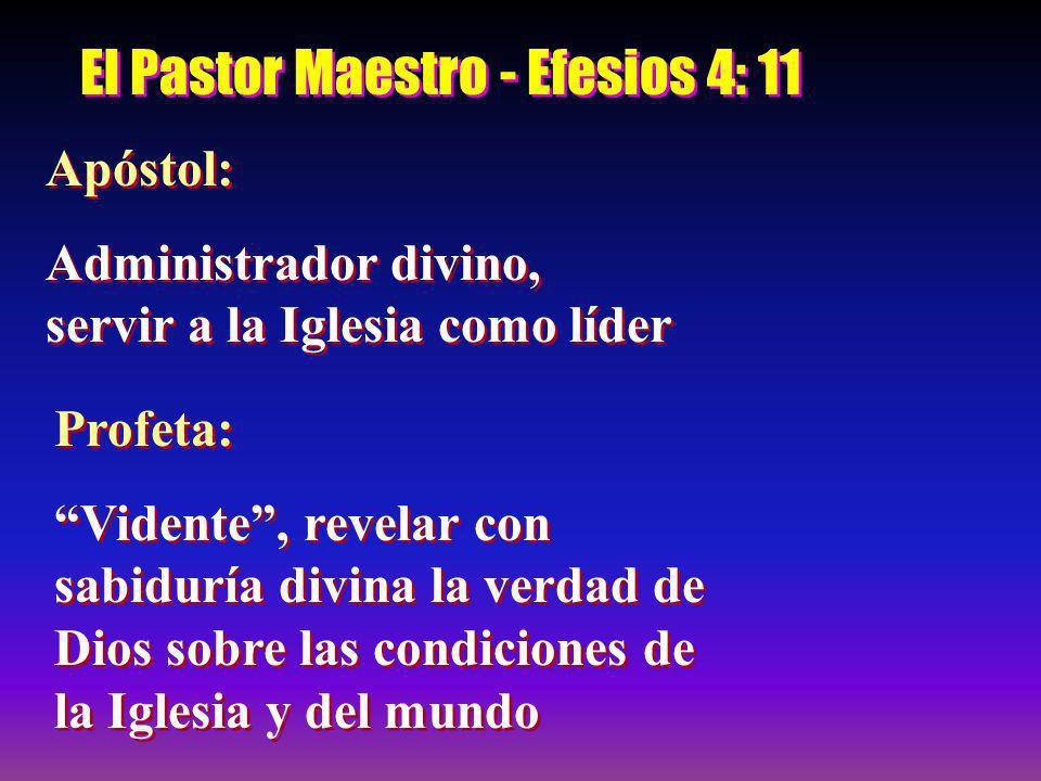 El Pastor Maestro - Efesios 4: 11