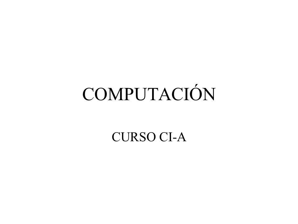 COMPUTACIÓN CURSO CI-A