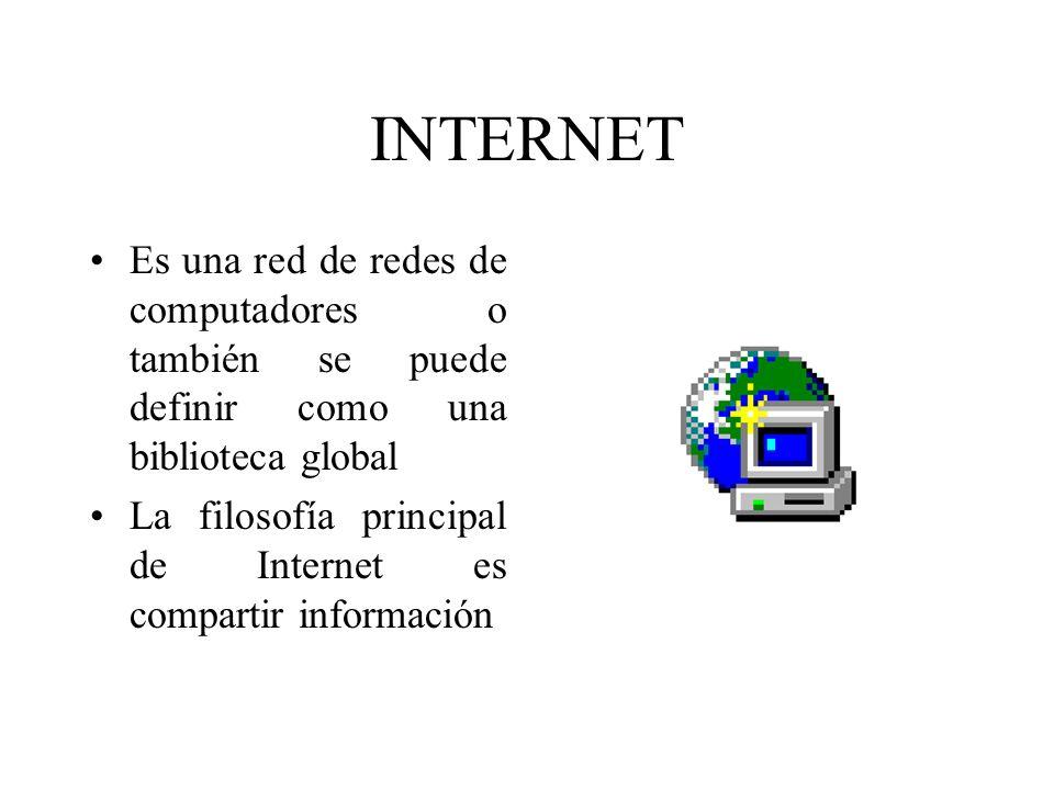 INTERNET Es una red de redes de computadores o también se puede definir como una biblioteca global.