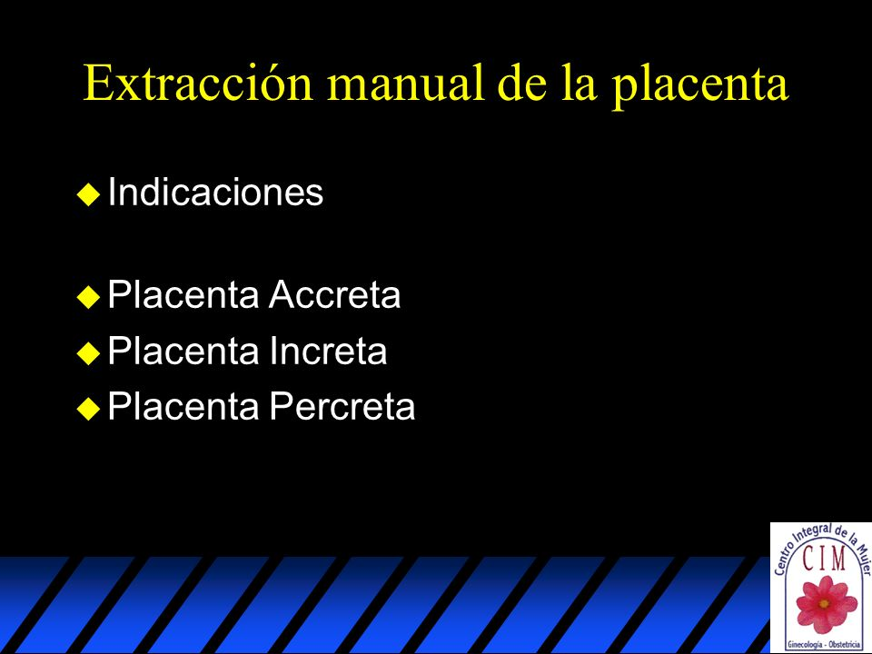 Extracción manual de la placenta