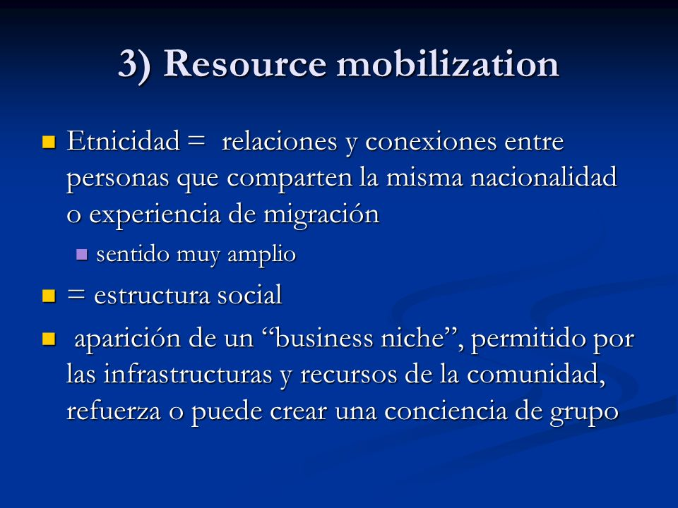 3) Resource mobilization