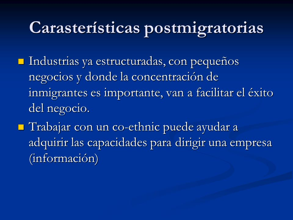 Carasterísticas postmigratorias