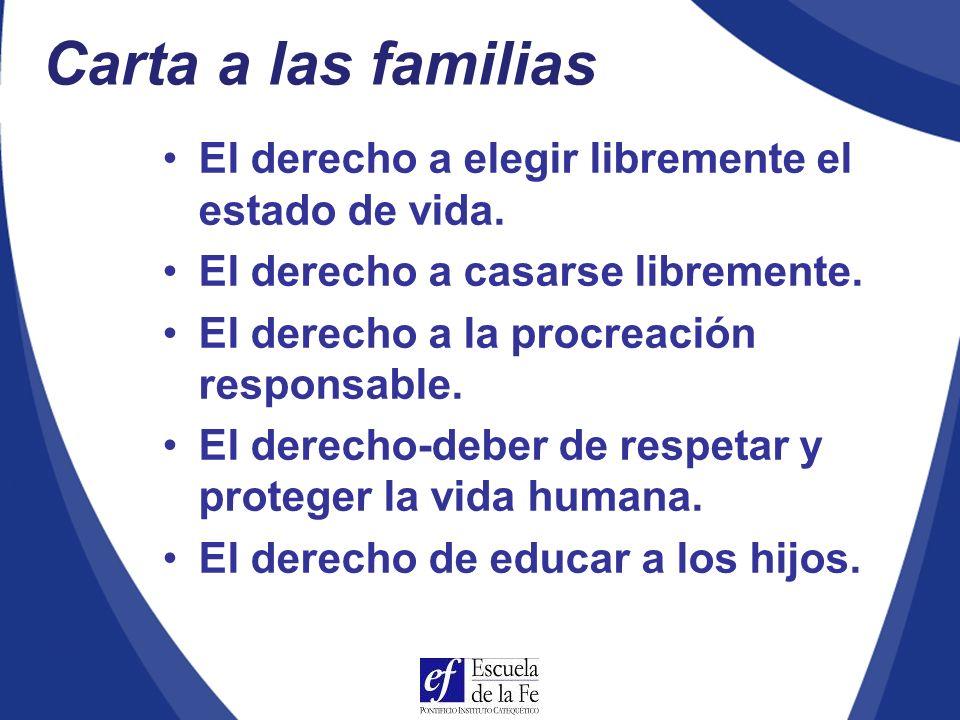 Carta a las familias El derecho a elegir libremente el estado de vida.
