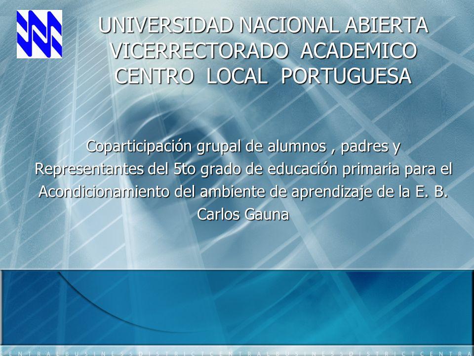 UNIVERSIDAD NACIONAL ABIERTA VICERRECTORADO ACADEMICO CENTRO LOCAL PORTUGUESA