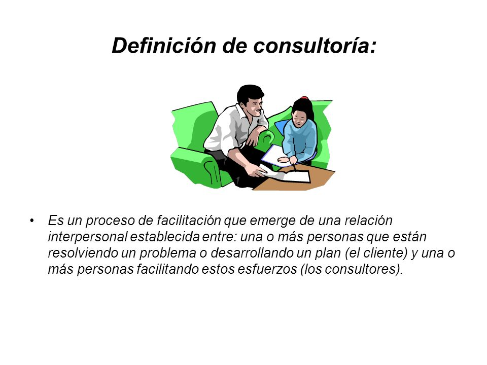 Definición de consultoría: