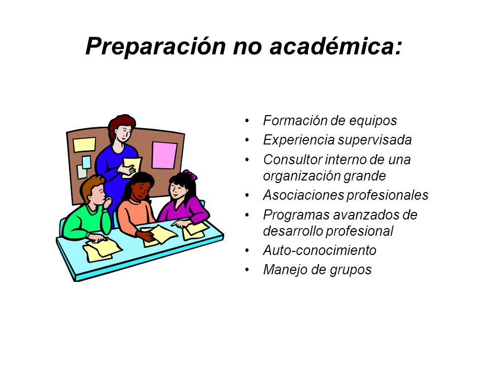 Preparación no académica: