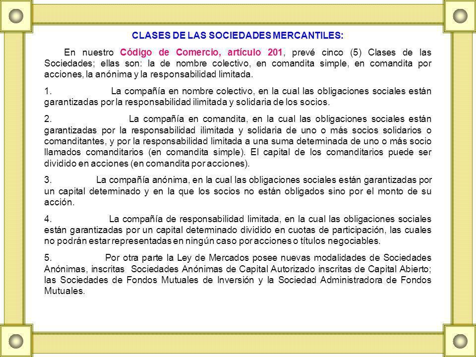 CLASES DE LAS SOCIEDADES MERCANTILES: