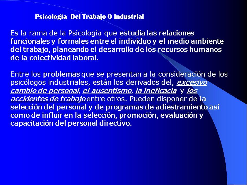 Psicología Del Trabajo O Industrial