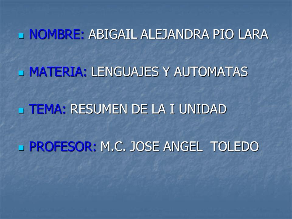 NOMBRE: ABIGAIL ALEJANDRA PIO LARA