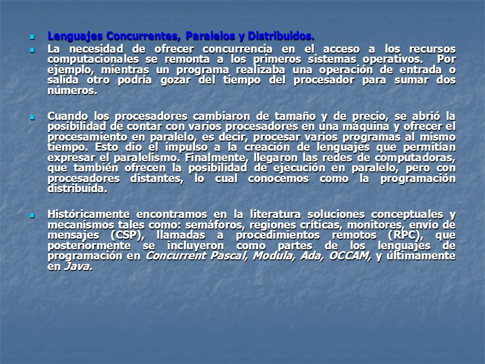 Lenguajes Concurrentes, Paralelos y Distribuidos.