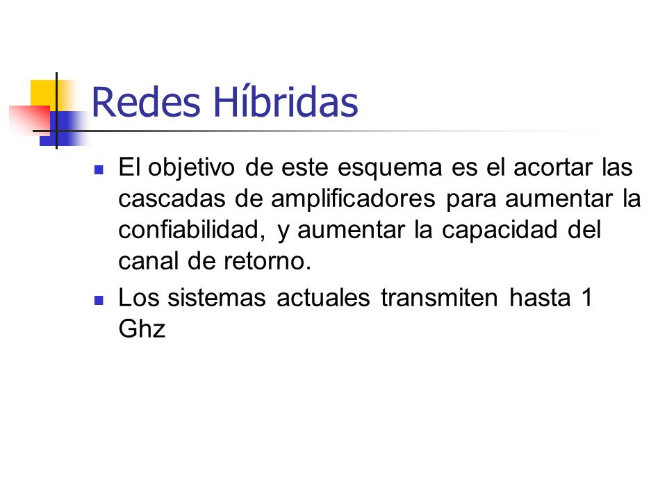 Redes Híbridas