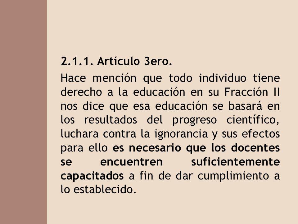 2.1.1. Artículo 3ero.