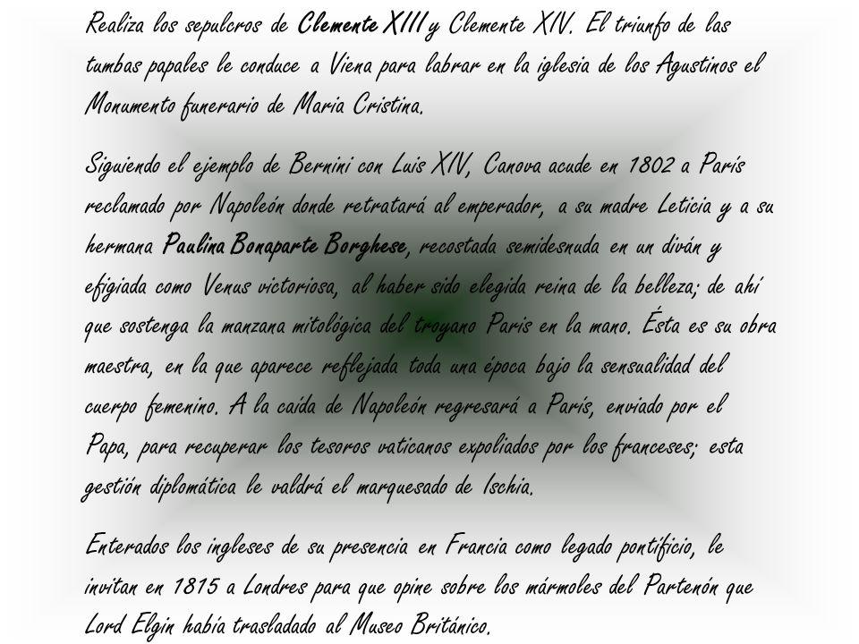 Realiza los sepulcros de Clemente XIII y Clemente XIV