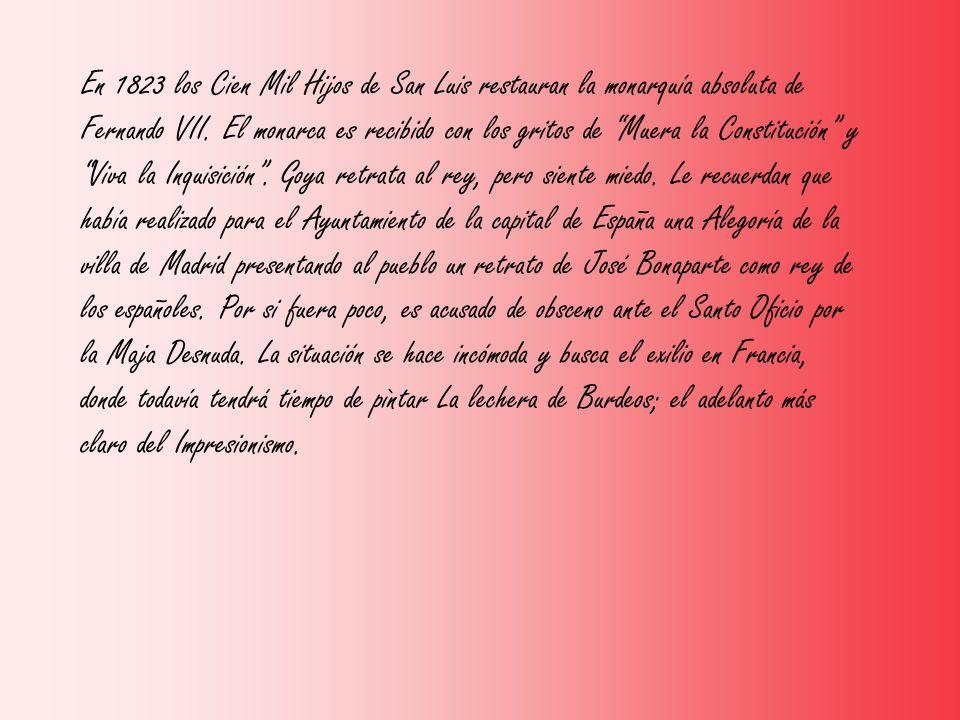 En 1823 los Cien Mil Hijos de San Luis restauran la monarquía absoluta de Fernando VII.