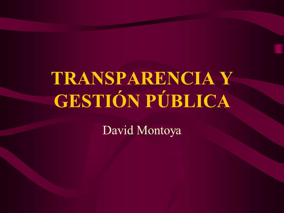 TRANSPARENCIA Y GESTIÓN PÚBLICA