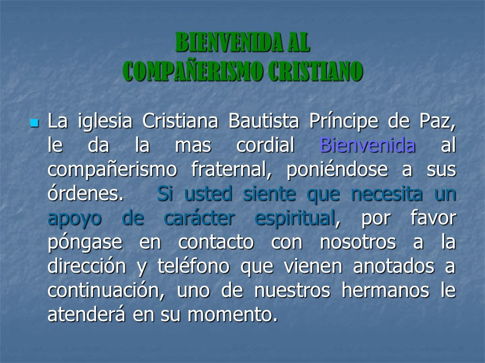 BIENVENIDA AL COMPAÑERISMO CRISTIANO