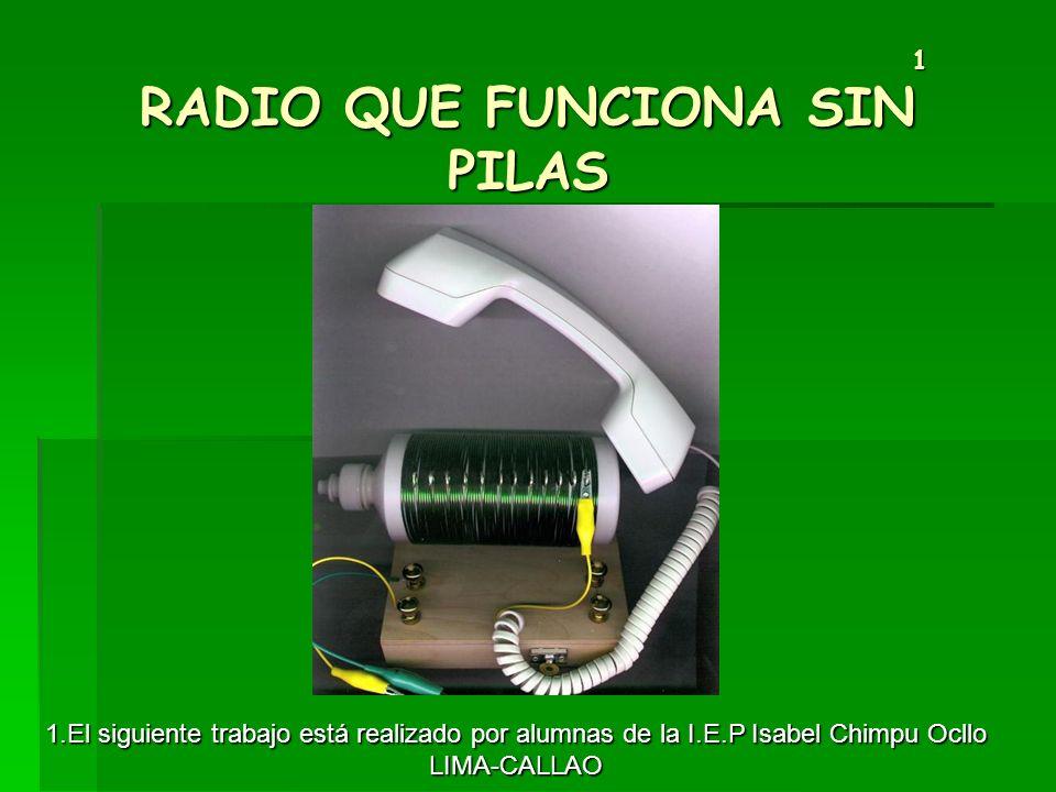 1 RADIO QUE FUNCIONA SIN PILAS