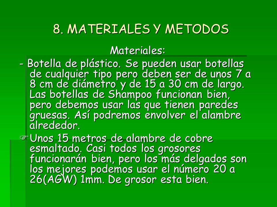 8. MATERIALES Y METODOS Materiales: