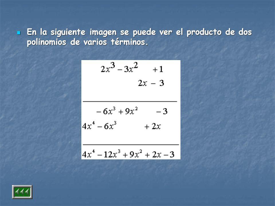 En la siguiente imagen se puede ver el producto de dos polinomios de varios términos.