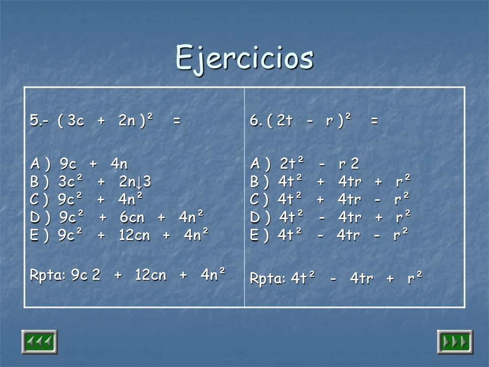 Ejercicios 5.- ( 3c + 2n )² =