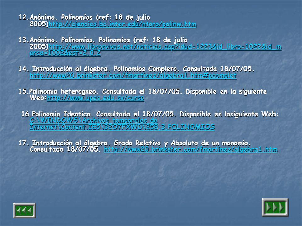 12. Anónimo. Polinomios (ref: 18 de julio 2005)http://ciencias. bc