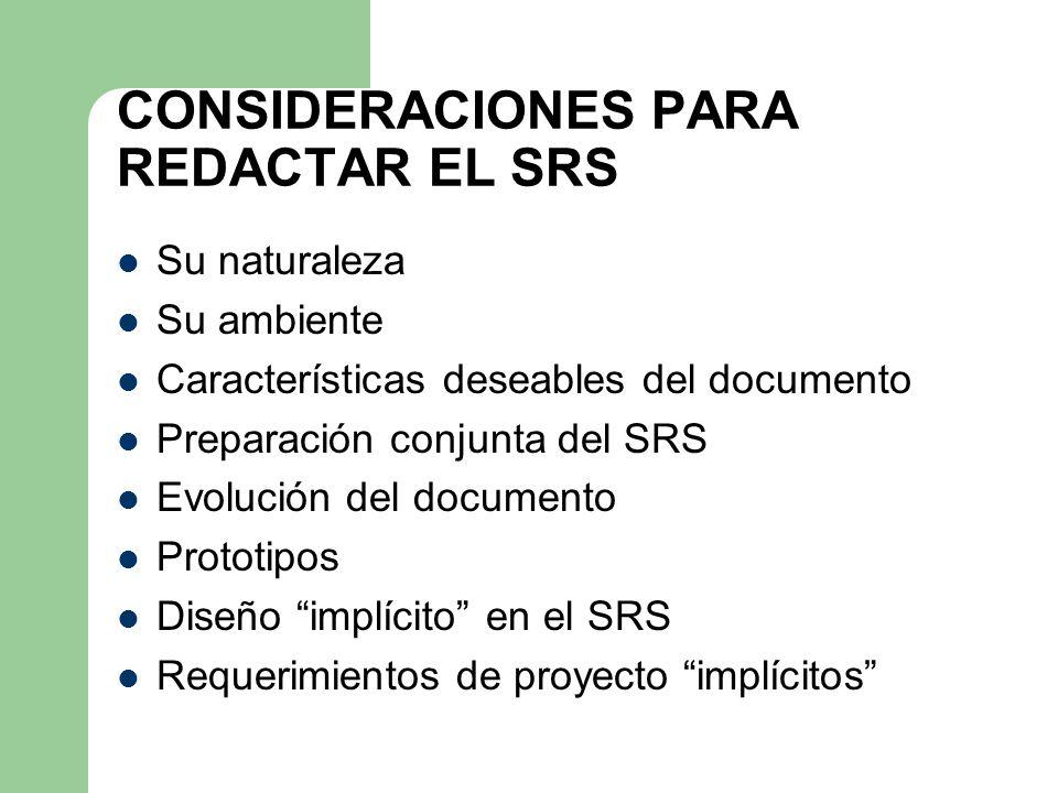 CONSIDERACIONES PARA REDACTAR EL SRS