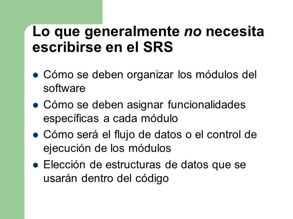 Lo que generalmente no necesita escribirse en el SRS