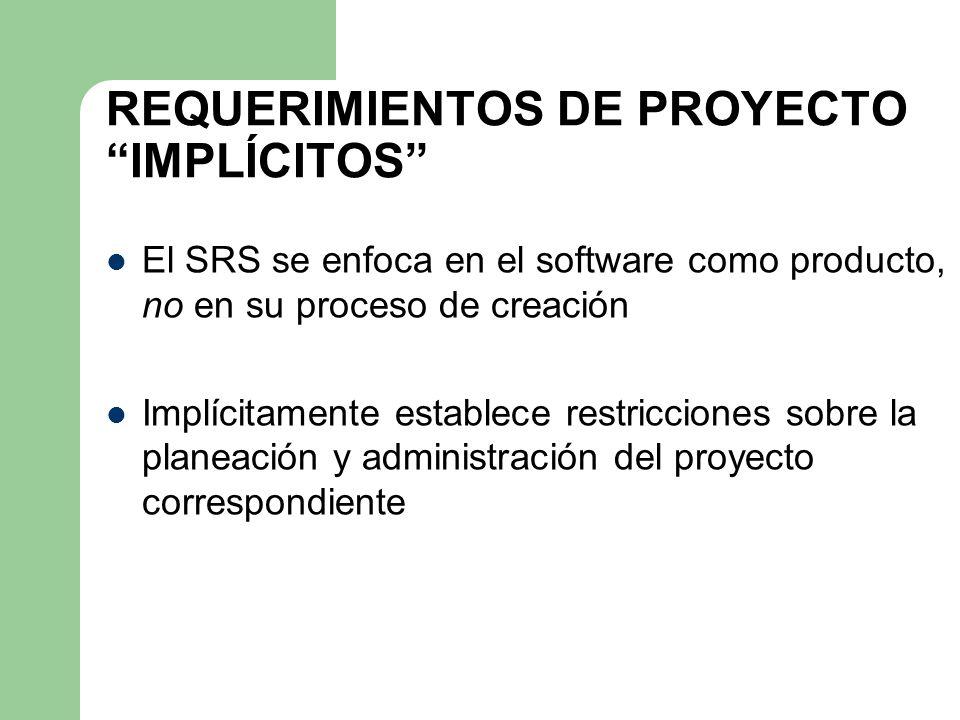 REQUERIMIENTOS DE PROYECTO IMPLÍCITOS