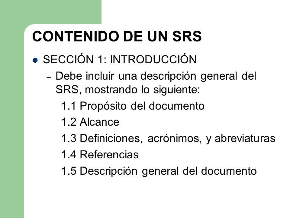 CONTENIDO DE UN SRS SECCIÓN 1: INTRODUCCIÓN
