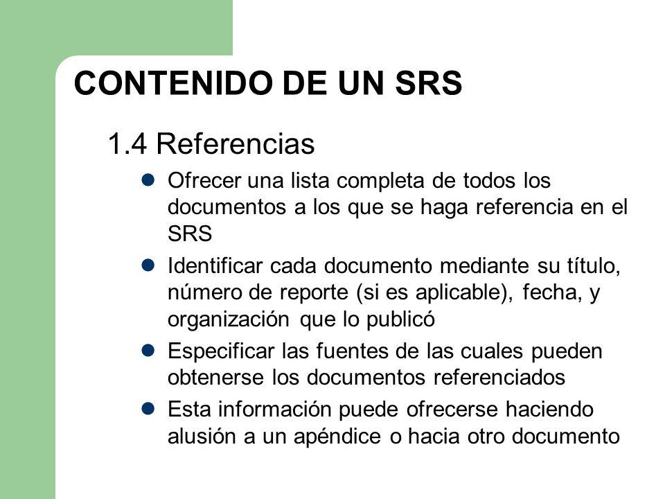 CONTENIDO DE UN SRS 1.4 Referencias