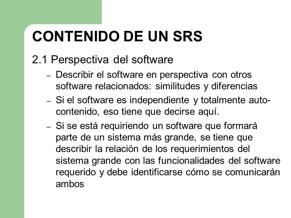 CONTENIDO DE UN SRS 2.1 Perspectiva del software