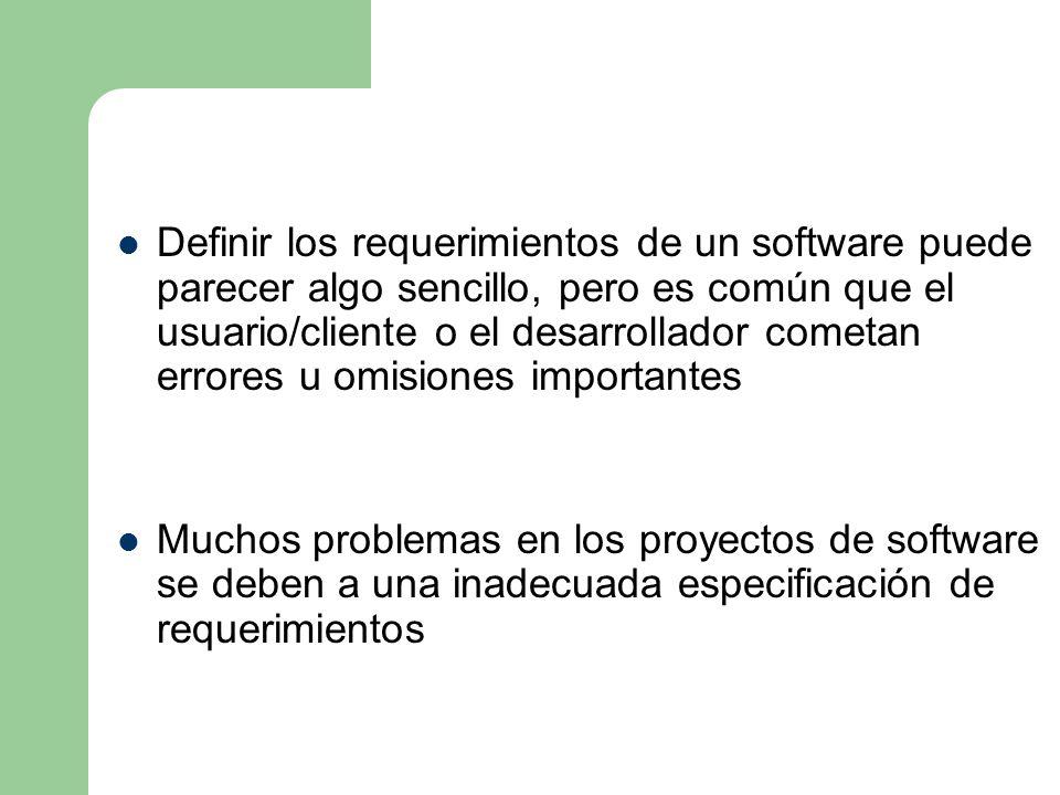 Definir los requerimientos de un software puede parecer algo sencillo, pero es común que el usuario/cliente o el desarrollador cometan errores u omisiones importantes